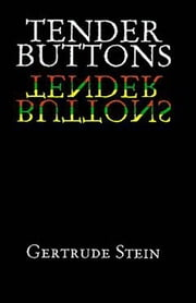 Tender Buttons ebook by Gertrude Stein