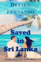 Saved in Sri Lanka ebook by Devika Fernando