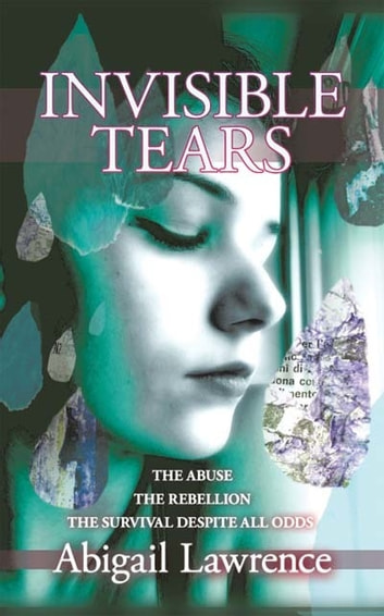 Invisible Tears ebook by Abigail Lawrence