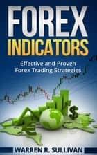 Forex Indicators ebook by Warren R. Sullivan