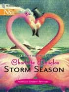 Storm Season ebook by Charlotte Douglas