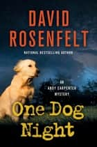 One Dog Night - An Andy Carpenter Novel ebook by