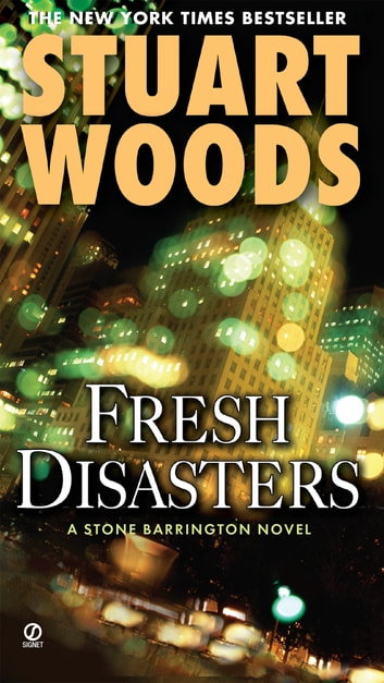 Fresh Disasters ebook by Stuart Woods