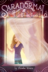 Ghost Town ebook by Phoebe Rivers