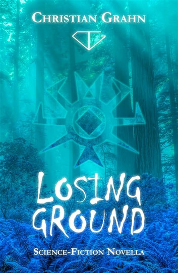 Losing Ground ebook by Christian Grahn