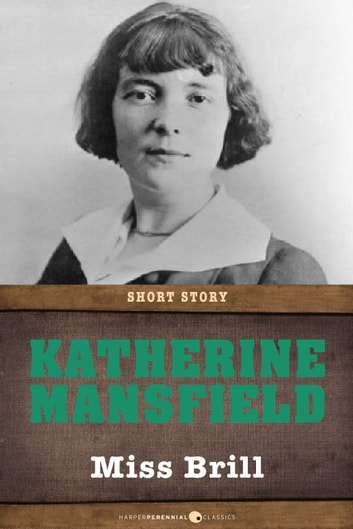 Miss Brill - Short Story ebook by Katherine Mansfield