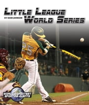 Little League World Series ebook by Sean  Johnson