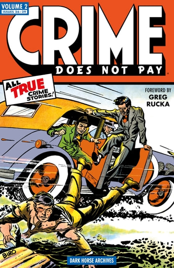 Crime Does Not Pay Archives Volume 2 ebook by Dick Wood