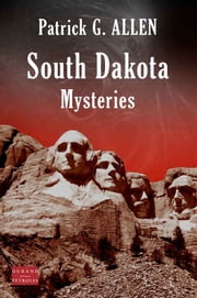 South Dakota Mysteries ebook by Kobo.Web.Store.Products.Fields.ContributorFieldViewModel