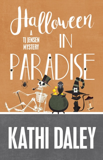HALLOWEEN IN PARADISE ebook by Daley, Kathi