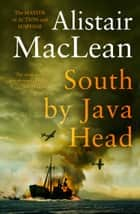 South by Java Head ebook by