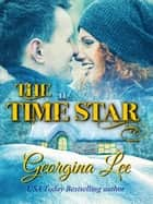 The Time Star ebook by Georgina Lee