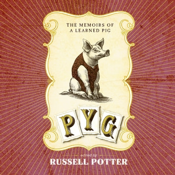 Pyg audiobook by Russell Porter