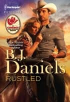 Rustled ebook by B.J. Daniels