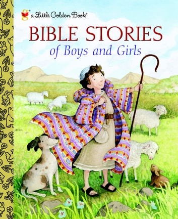 Bible Stories of Boys and Girls ebook by Christin Ditchfield