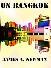 On Bangkok ebook by James Newman