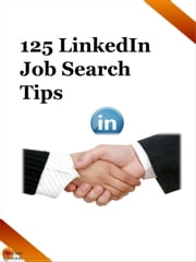 125 LinkedIn Job Search Tips ebook by Position Ignition