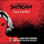 Chilling Adventures of Sabrina, Book 1: Season of the Witch audiobook by Sara Rees Brennan