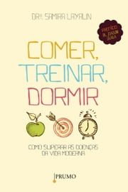 Comer, treinar, dormir ebook by Kobo.Web.Store.Products.Fields.ContributorFieldViewModel
