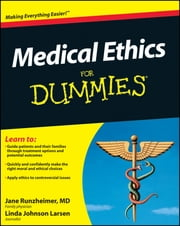 Medical Ethics For Dummies ebook by Linda Johnson Larsen,Jane Runzheimer