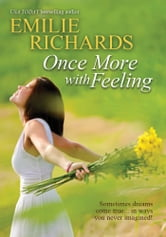 Once More With Feeling ebook by Emilie Richards