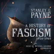 A History of Fascism, 1914-1945 audiobook by Stanley G. Payne
