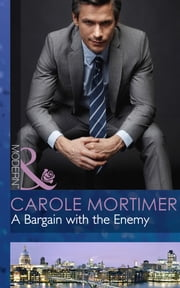 A Bargain with the Enemy (Mills & Boon Modern) (The Devilish D'Angelos, Book 1) ebook by Carole Mortimer