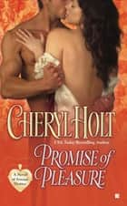 Promise of Pleasure ebook by Cheryl Holt