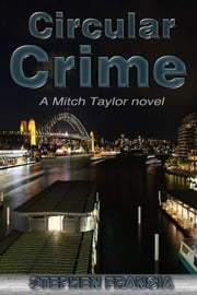 Circular Crime ebook by Stephen Francia