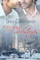 Patchouli for Christmas ebook by Bren Christopher