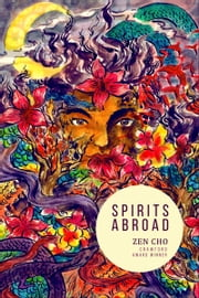 Spirits Abroad ebook by Zen Cho
