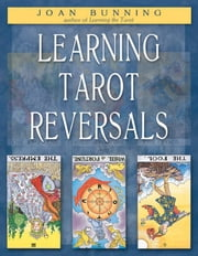 Learning Tarot Reversals ebook by Joan Bunning