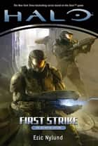 Halo: First Strike ebook by Eric Nylund