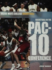 Basketball in the Pac-10 Conference ebook by Harrow, Jeremy