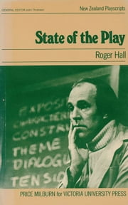 State of the Play ebook by Roger Hall,John Thomson