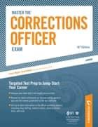 Master the Corrections Officer: Practice Test 6 (Promotion Exam) - Chapter 9 of 9 ebook by Peterson's