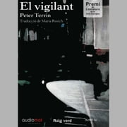El vigilant audiobook by Peter Terrin