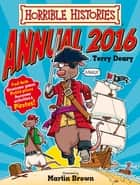 Horrible Histories Annual 2016 ebook by Terry Deary