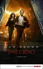 Inferno - ein neuer Fall für Robert Langdon - Thriller ebook by Dan Brown, Rainer Schumacher, Axel Merz