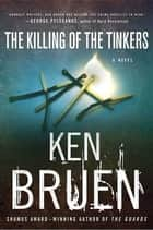 The Killing of the Tinkers ebook by Ken Bruen