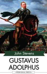 Gustavus Adolphus ebook by Kobo.Web.Store.Products.Fields.ContributorFieldViewModel