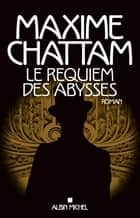 Le Requiem des abysses - Léviatemps - tome 2 ebook by Maxime Chattam