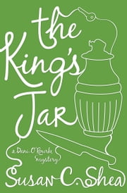 The King's Jar ebook by Susan C. Shea