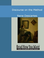 Discourse On The Method ebook by Descartes,Rene