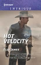 Hot Velocity ebook by Elle James