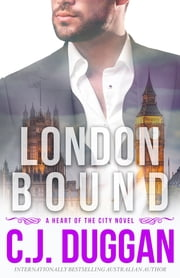 London Bound (A Heart of the City romance) ebook by C.J. Duggan