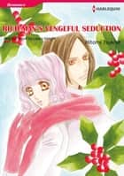 RICH MAN'S VENGEFUL SEDUCTION (Harlequin Comics) - Harlequin Comics ebook by Laura Wright, Hitomi Tsukise