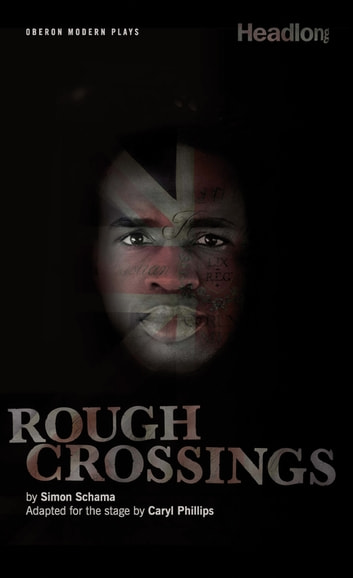 Rough Crossings ebook by Caryl Philips,Simon Schama