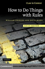 How to Do Things with Rules ebook by Twining, William