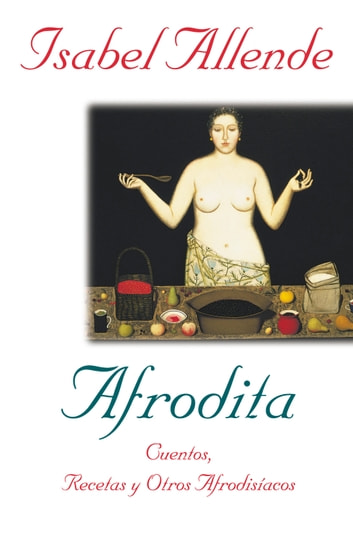 Afrodita eBook by Isabel Allende